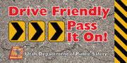 Drive Friendly Pass It On